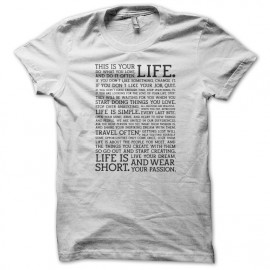 Tee shirt this is your life blanc mixtes tous ages