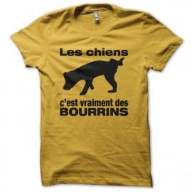 Tee shirt Les chiens c'est vraiment des bourrins jaune