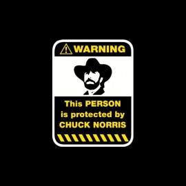 Tee shirt Warning sign Protected by Chuck Norris noir