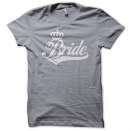 Tee Shirt Bride White on Grey