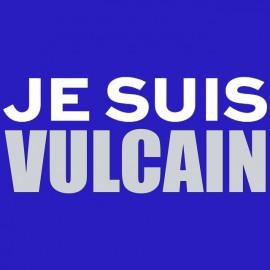 Je suis Vulcain