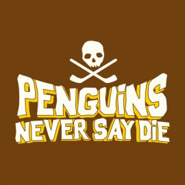 tee shirt penguins never say die marron