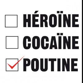 tee shirt drogues et poutine blanc