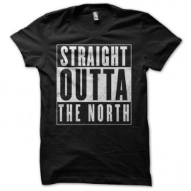 tee shirt Game of thrones - Straight outta The north noir mixtes tous ages