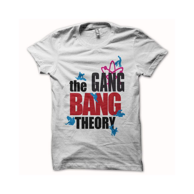 8c9d87685 shirt gang bang theory parodie The Big Bang Theory blancmixtes de 0 ...