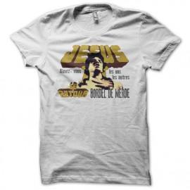 Tee shirt Les Inconnus Jesus aimez-vous les uns les autres bordel de merde blanc