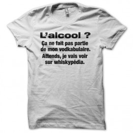 Tee shirt Alcool Vodkabulaire Whiskypédia blanc