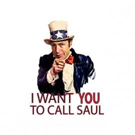 Tee shirt Call Saul I want you breaking bad blanc