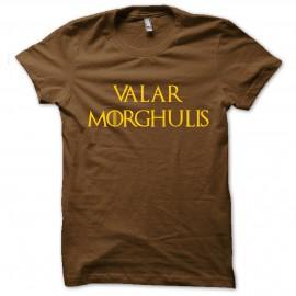 tee shirt Valar Morghulis  marron mixtes tous ages