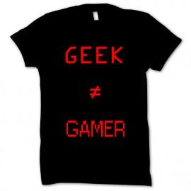 T-shirt Geek ≠ Gamer
