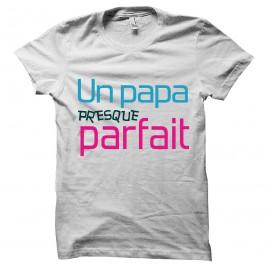 tee shirt Un Papa presque parfait blanc mixtes tous ages