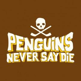 tee shirt penguins never say die marron