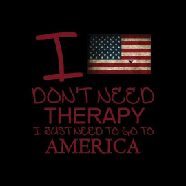 tee shirt i don't need a therapy america noir