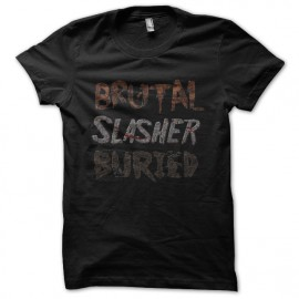 tee shirt brutal slasher