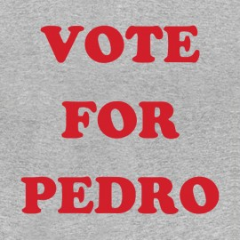 tee shirt voter for pedro